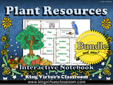 Plant Resources: Plant Products Interactive Notebook BUNDLE