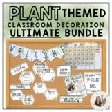 Plant Themed Classroom Decor Ultimate Bundle