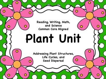 Plant Unit (ELA and Math Common Core Aligned)