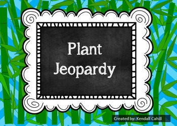 Plant Unit Jeopardy Game and Assessment