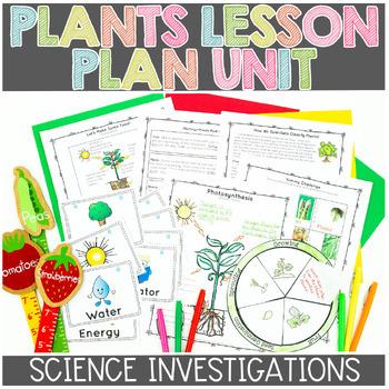 Plants Unit: Needs, Structures, Functions, Classification,