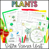Plants Unit: Needs, Structures, Functions, Classification,