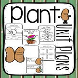 Plant Unit {Parts of a Plant- Parts of a Seed- Plant Life