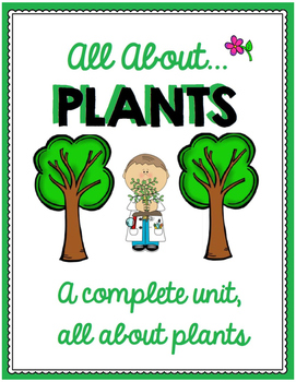 Plant Unit for Primary Students - Math, Science, Language and more!