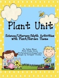 Plant Unit-using a Garden Theme Science, ELA, Math Activities