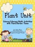 Plant Unit-using a Garden Theme Science, ELA, Math Activities