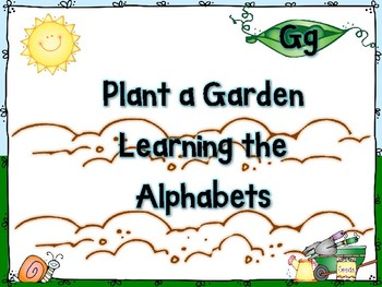 Plant a Garden Learning Alphabet  Gg