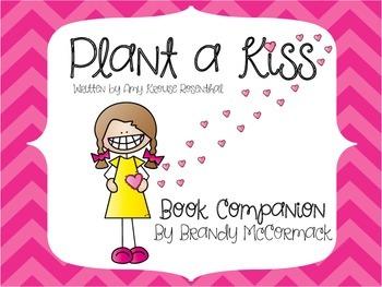 Plant a Kiss Book Companion