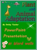 Adaptation of plants and animals bundle of  PPT & Word Walls