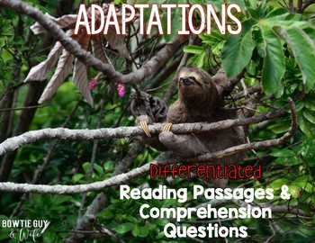 Adaptations of Plants and Animals {Differentiated Reading