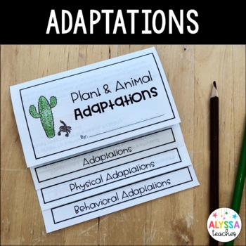 Plant and Animal Adaptations Flip Book