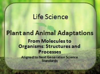 Plant and Animal Adaptations PDF Presentation Next Generation Aligned