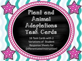 Plant and Animal Adaptations Task Cards with Differentiated Student Sheets