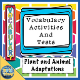 Plant and Animal Adaptations Vocabulary