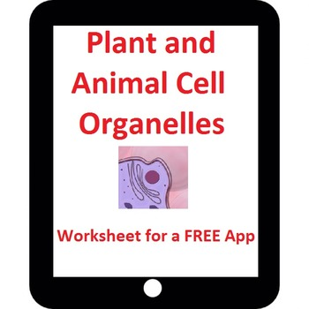 Plant And Animal Cell Organelle Worksheet For A Free App By Owl Maps