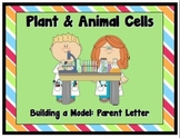 Plant and Animal Cell Project Letter