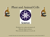 Plant and Animal Cell Worksheet and Fill-in-the-blank