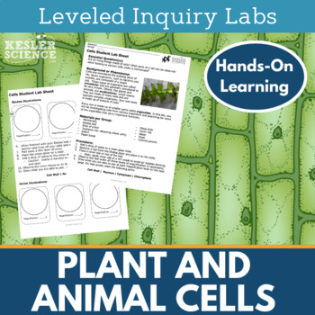 Plant and Animal Cells Inquiry Labs