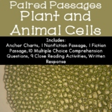 Plant and Animal Cells Reading Comprehension Paired Passages