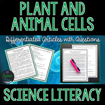 Plant and Animal Cells - Science Literacy Article