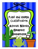 Plant and Animal Classification Active Notes Graphic Organizer