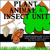 Plant and Animal/Insect CROSS CURRICULAR UNIT!