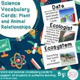 Plant and Animal Relationships Science Vocabulary Cards (Large)
