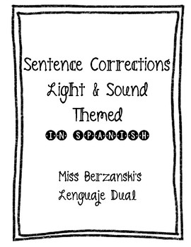 Light and Sound Unit Sentence Corrections/Dictados