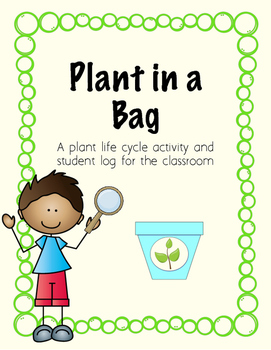 Plant in a Bag Life Cycle Activity