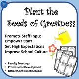 Plant the Seeds of Greatness: Collaboration, Best Practices - School Improvement