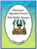 Vegetable Garden File Folder Games for Special Education, Life Skills Activities