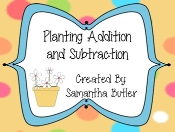 Planting Addition and Subtraction!