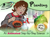 Planting - Animated Step-by-Step Science - Regular