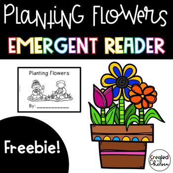 Planting Flowers Emergent Reader- Read and Write Book {Freebie!}