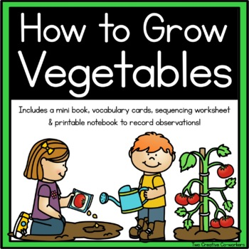 Planting & Gardening Vegetables {printable book, observati