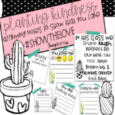 Planting Kindness: Cactus Themed Student Notes for Class Community
