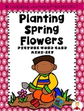 Planting Spring Flowers Picture Word Card Mini-Set For Kindergarten