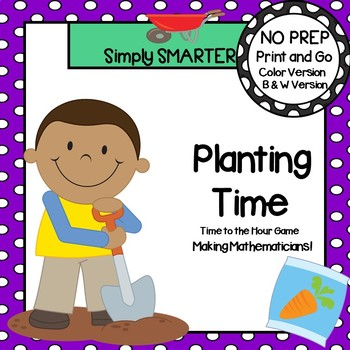 Planting Time:  NO PREP Garden Themed Time to the Hour Game