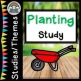 Planting / Gardening Unit/Study