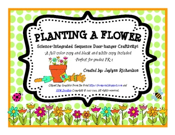 """Planting a Flower"" Science-Integrated Sequence Doorhanger Craftivity!"