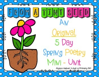 Planting flowers poem5 day original mini poetry unit - about planting flowers