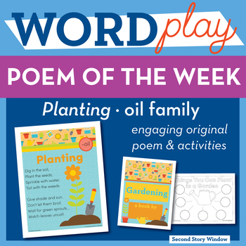 Planting  -oil Word Family Poem of the Week