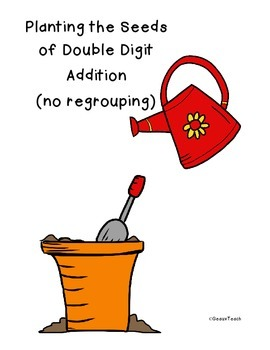 Planting the Seeds of Double Digit Addition