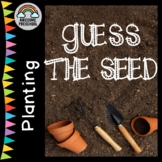 Planting/Gardening unit/study - Can you Guess the Seed?