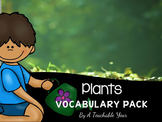 Plants- Vocabulary Pack