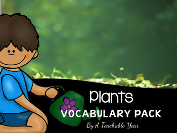 Plants- Vocabulary Pack
