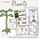 Plants Unit: Living Things and Plant Life Cycles