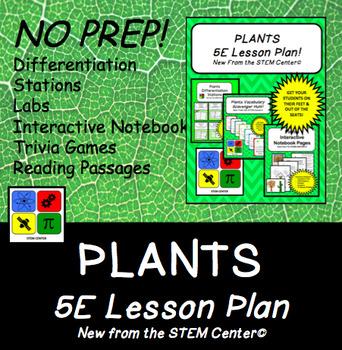 plants 5 e lesson plan by the stem center teachers pay teachers