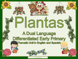 Spanish Dual Language Bilingual - Plants Thematic Unit-ELL Newcomers Too!
