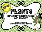 Plants - A Project Based Learning Science and ELA Unit
